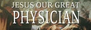 jesus-our-great-physician